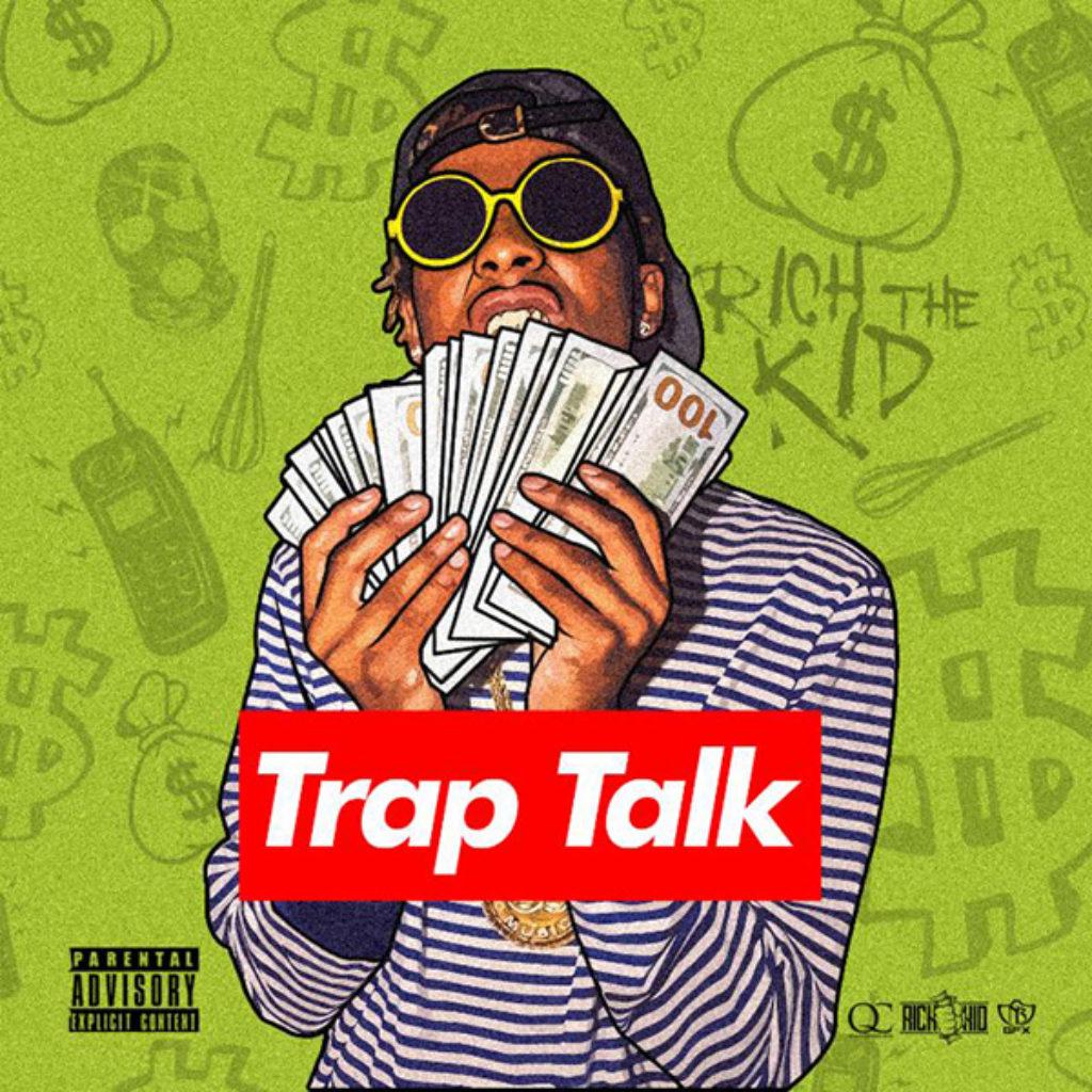 rich-the-kid-trap-talk