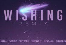 Wishing Remix