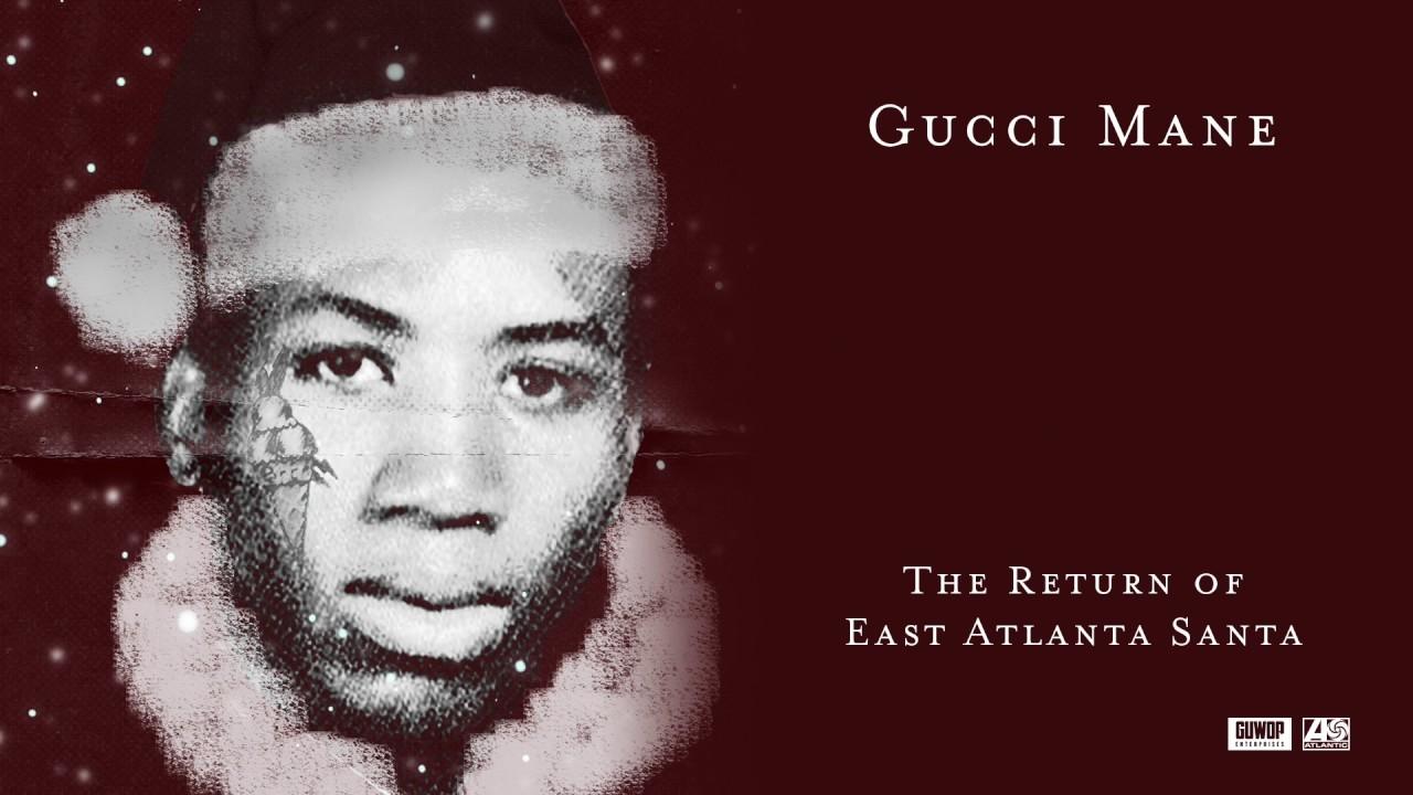 Gucci Mane-EAST ATLANTA SANTA 3 [FULL MIXTAPE][NEW   ...