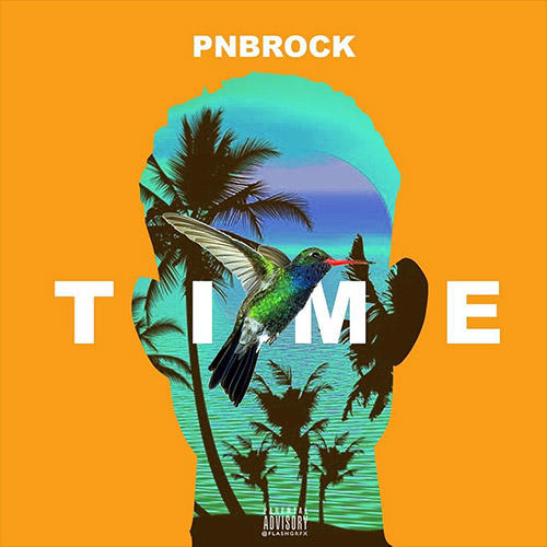 """PnB Rock - """"Time"""" [New Song]   Stream"""