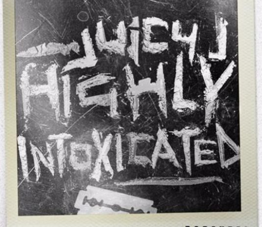 Highly Intoxicated