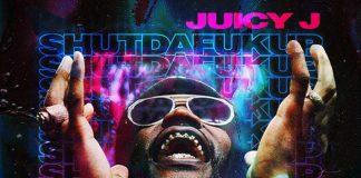 juicy j shutdafukup