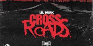 lil durk cross roads