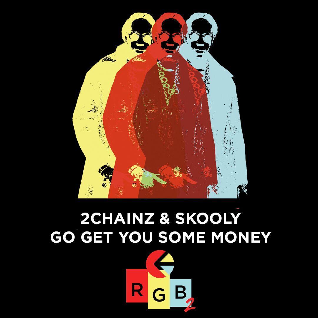 go get you some money
