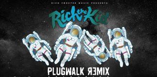 rich the kid plug walk remix
