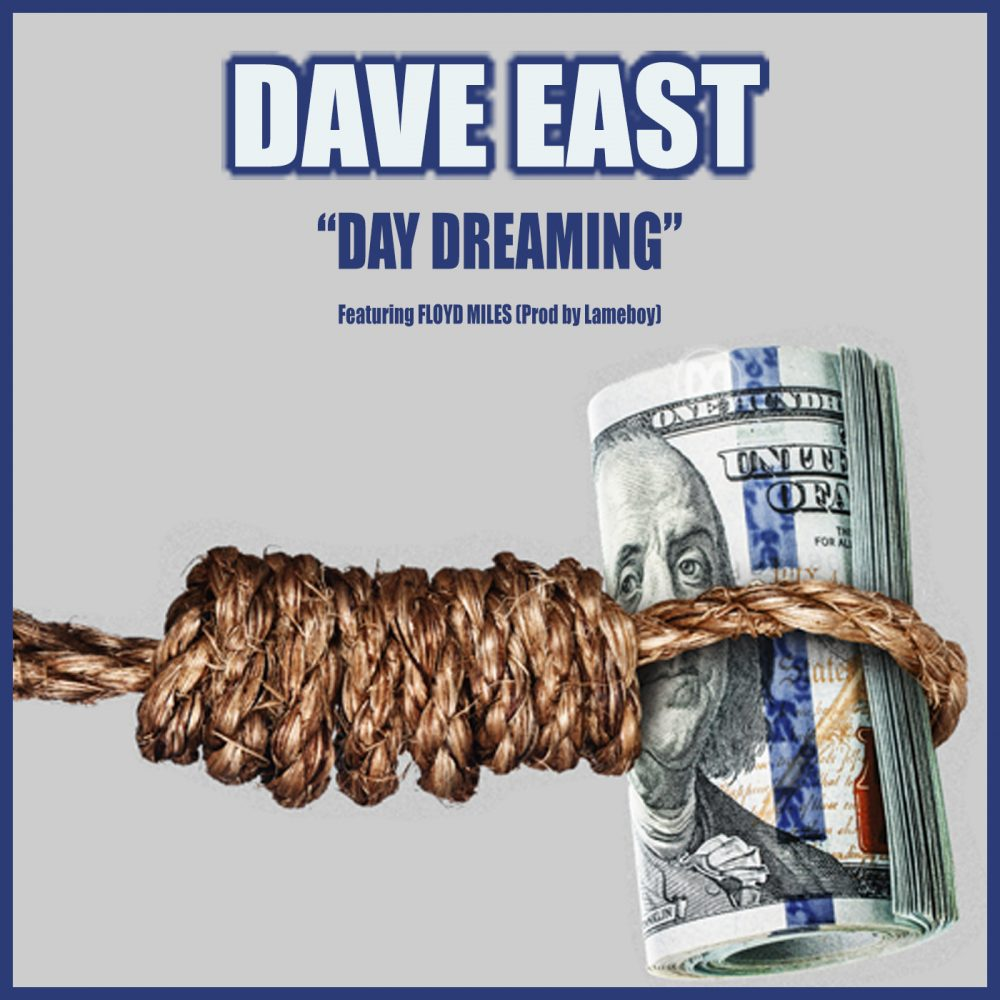 dave east day dreaming