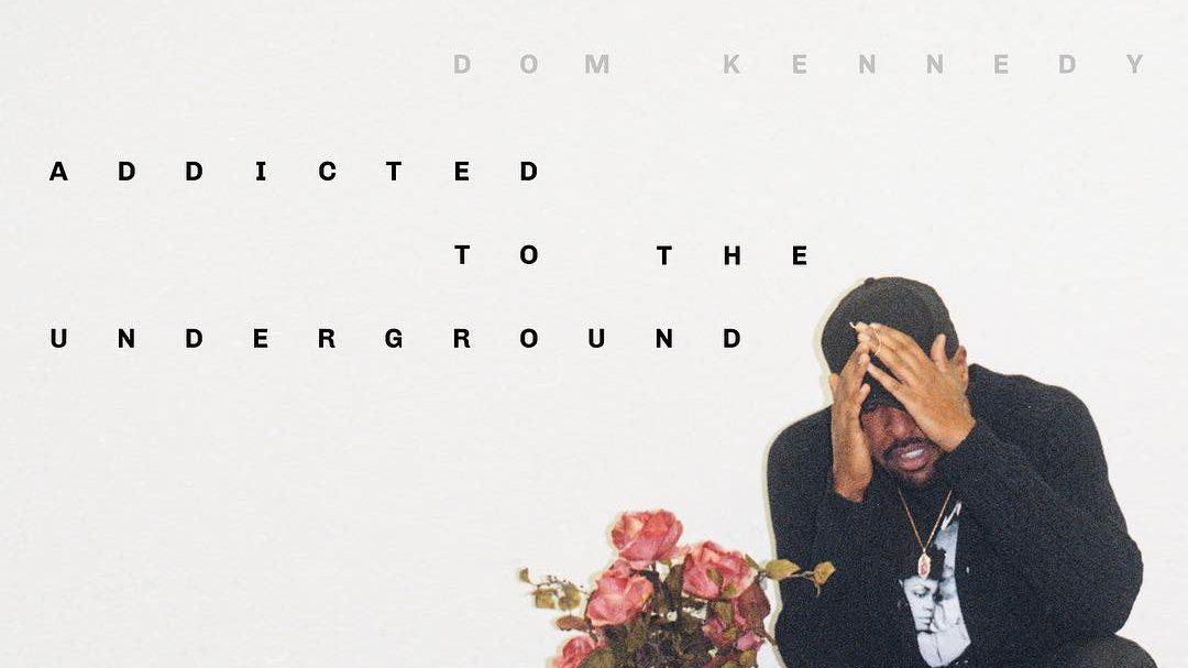 Dom Kennedy Mixtapes