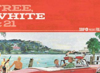 free, white & 21