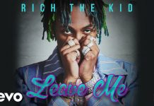 rich the kid leave me