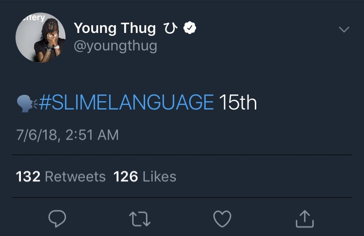 young thug slime language release date tweet