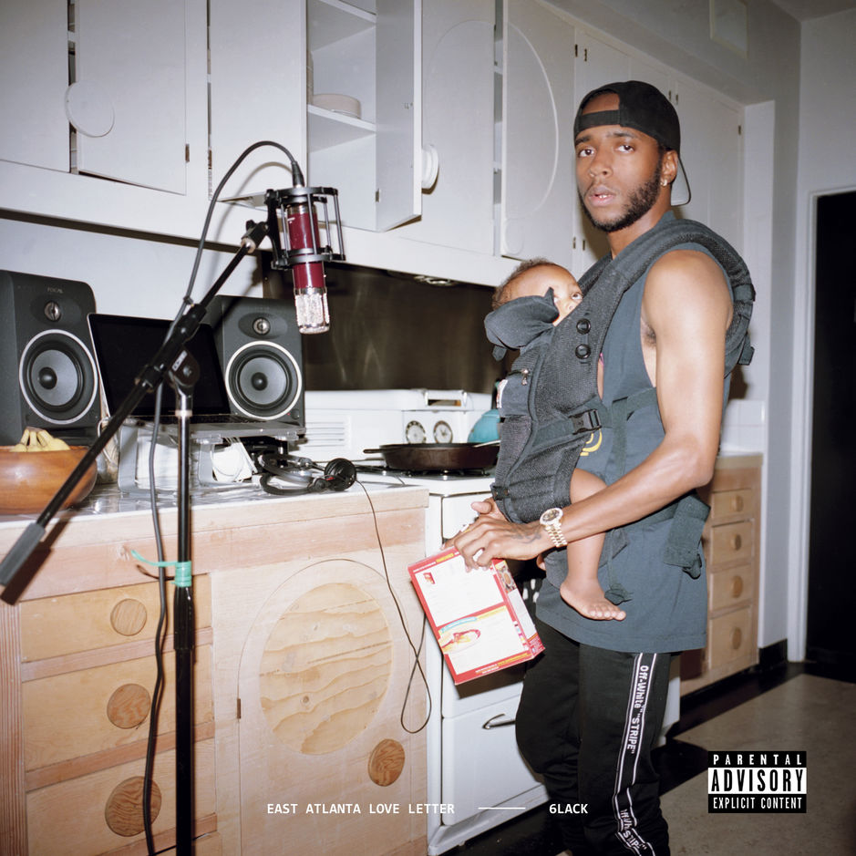 6lack east atlanta love letter