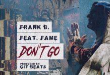 frank b don't go