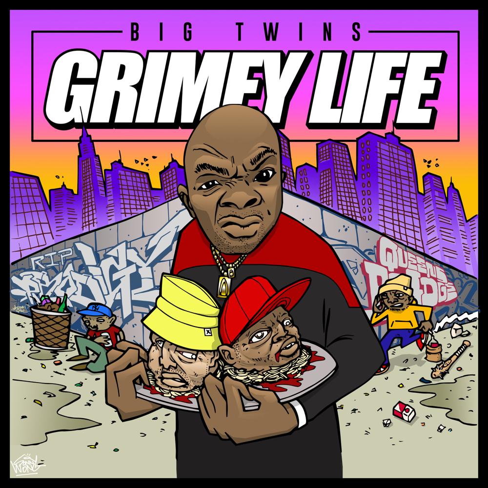 grimey life