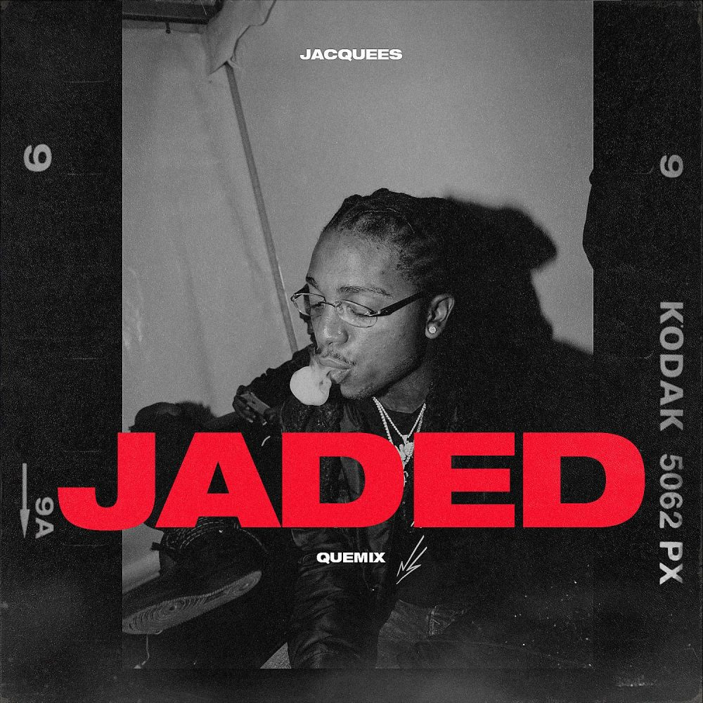 jacquees jaded