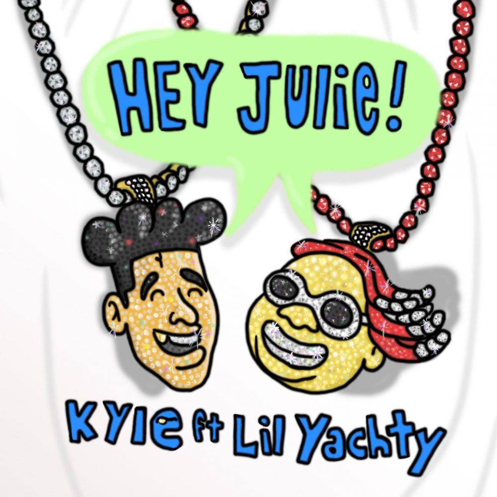 kyle lil yachty hey julie stream