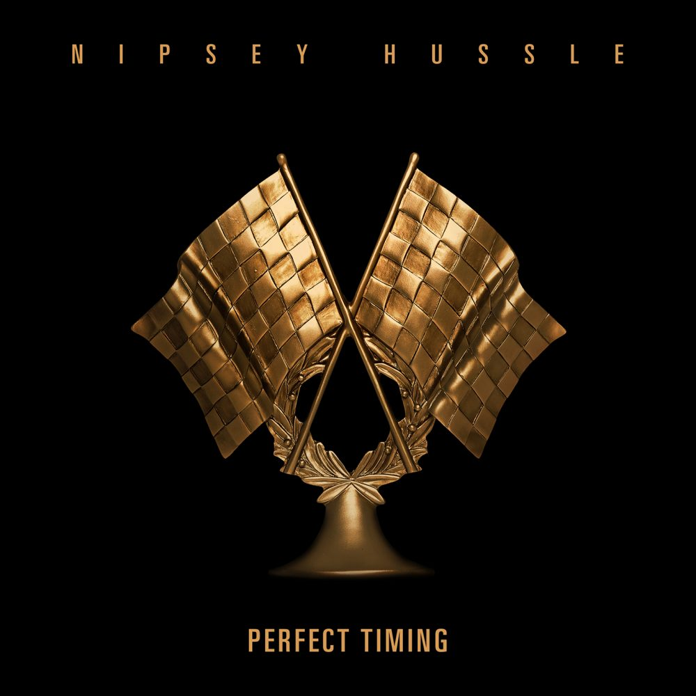 perfect timing nipsey hussle stream
