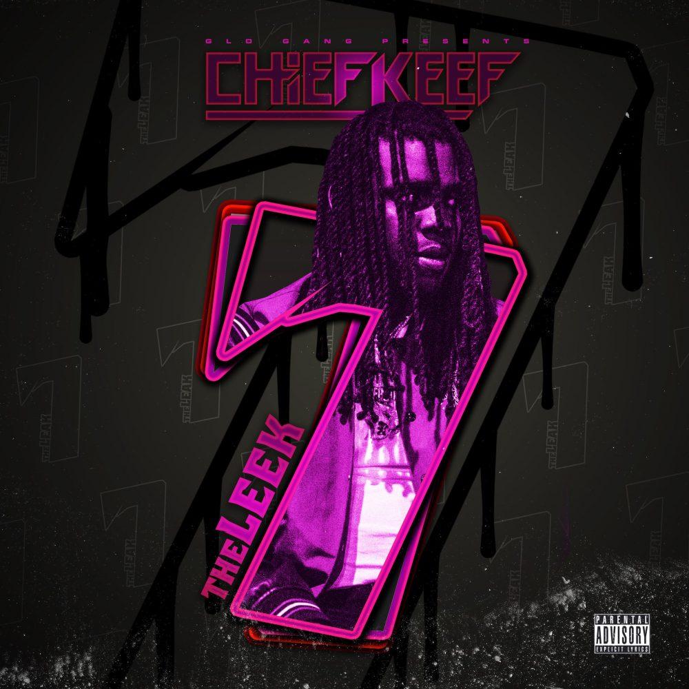 chief keef the leek 7