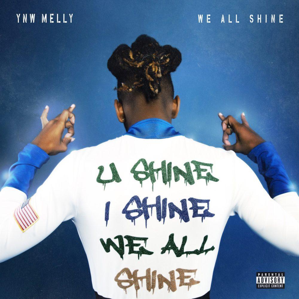 ynw melly we all shine album stream