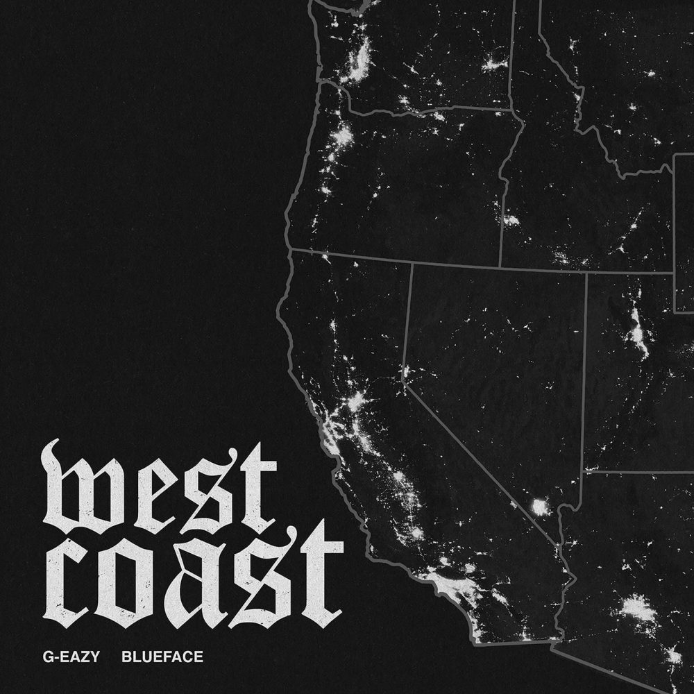 g-eazy west coast