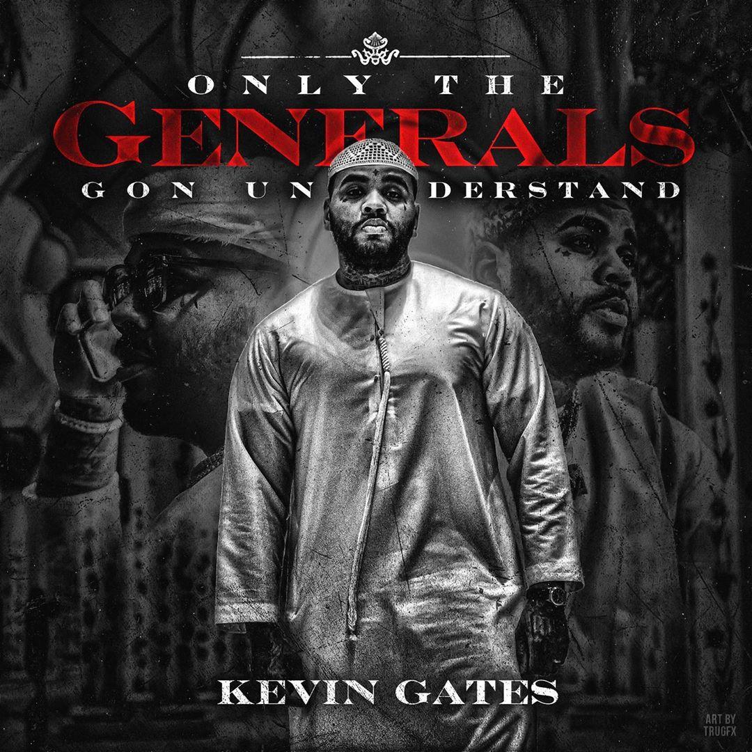 kevin gates generals