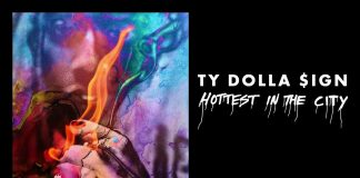 ty dolla sign juicy j hottest in the city stream