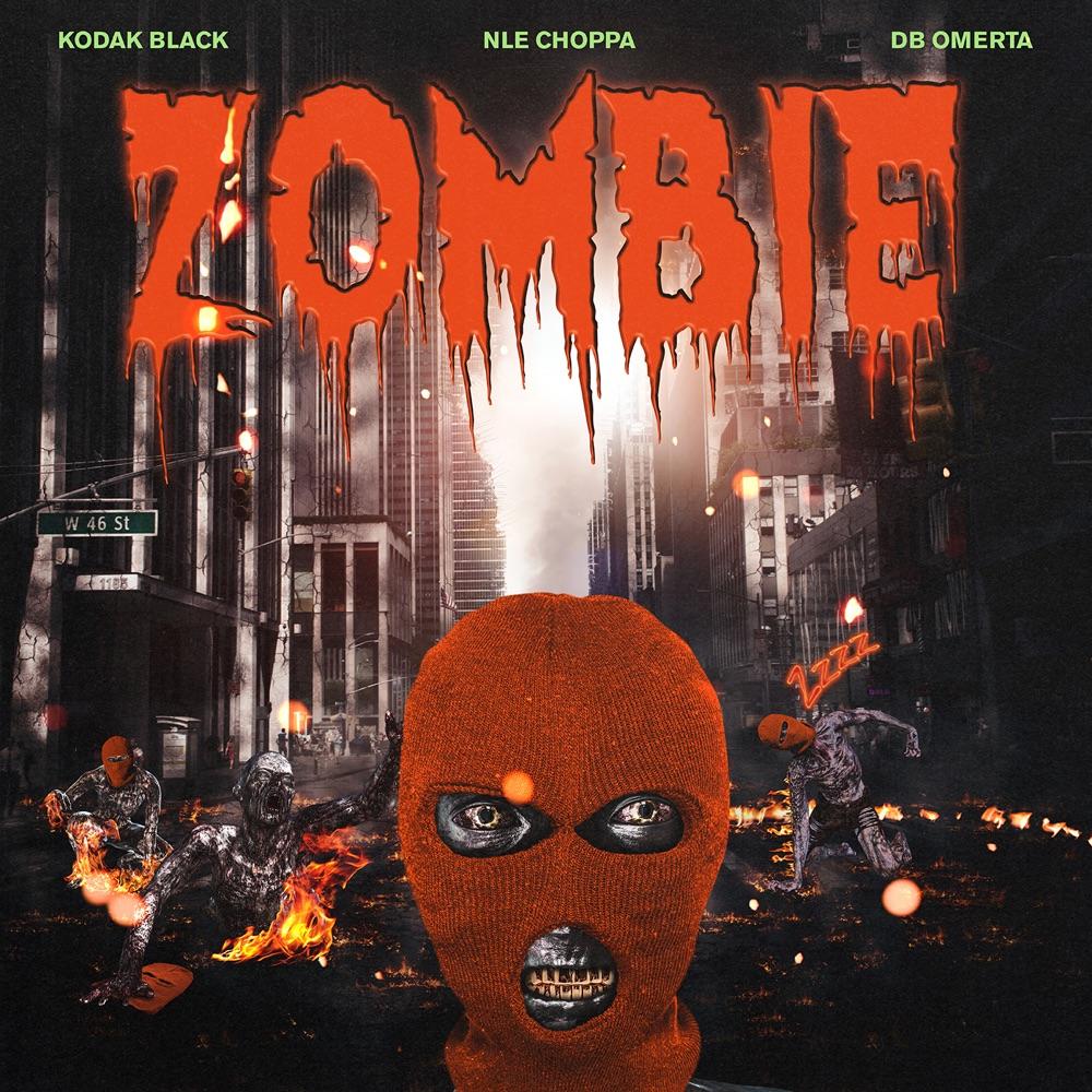 kodak black nle choppa zombie