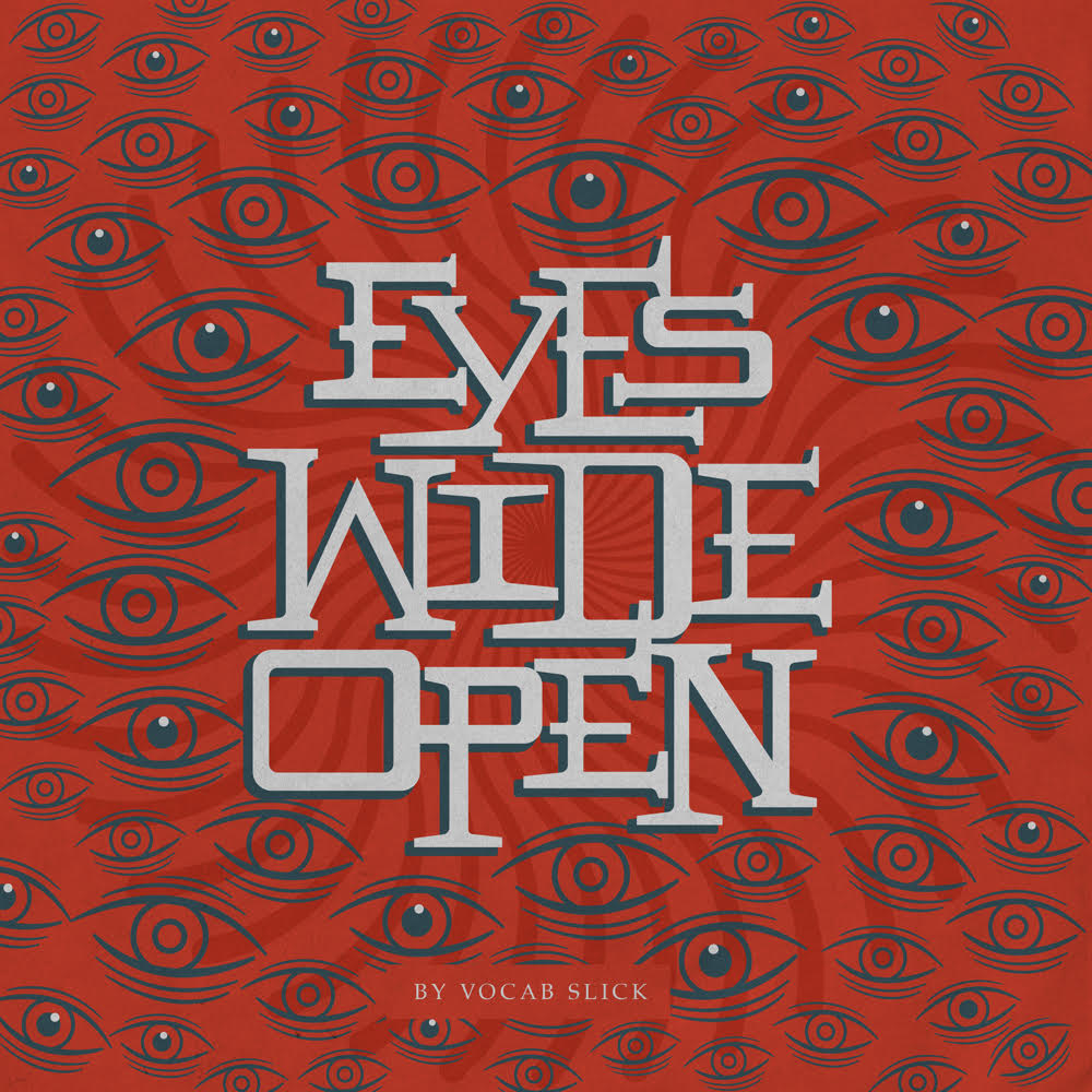 vocab slick eyes wide open