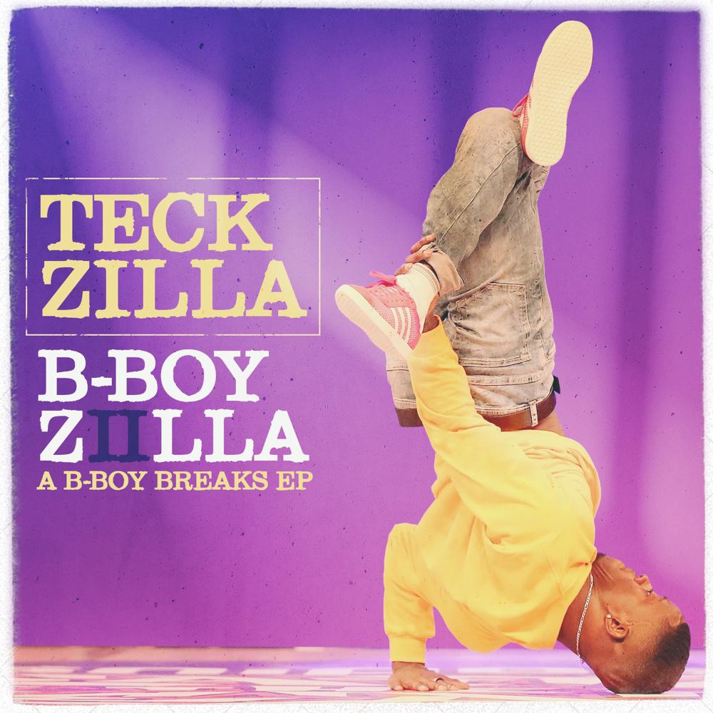 teck zilla b-boy zilla 2