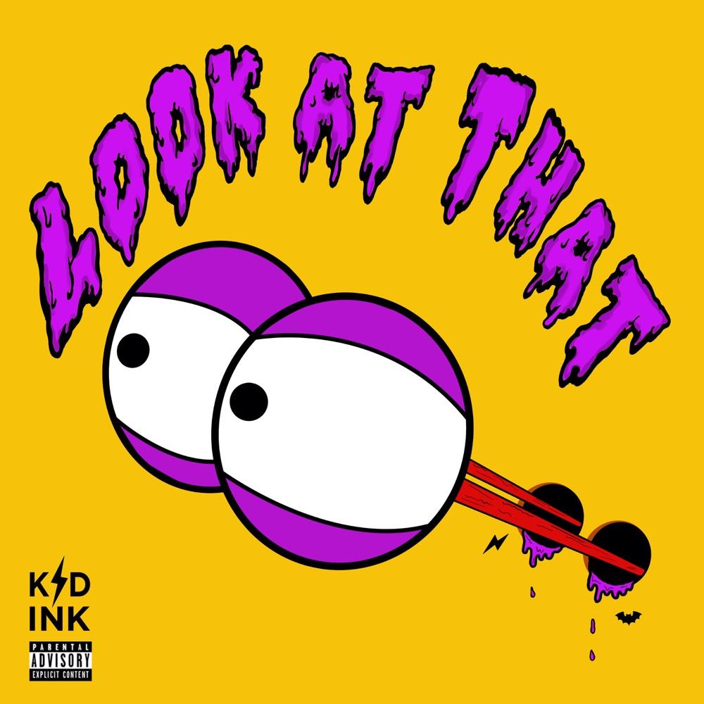 kid ink look at that