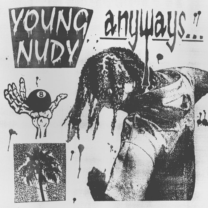 young nudy anyways