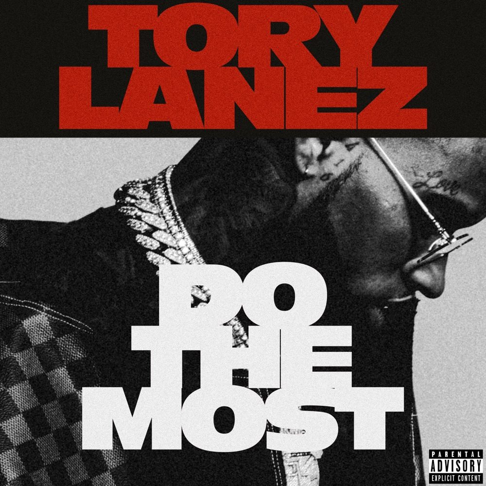 tory lanez do the most