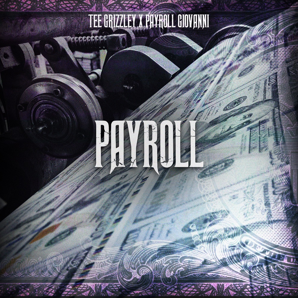 tee grizzley payroll