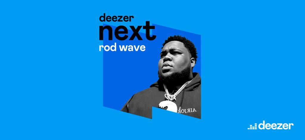 rod wave deezer next
