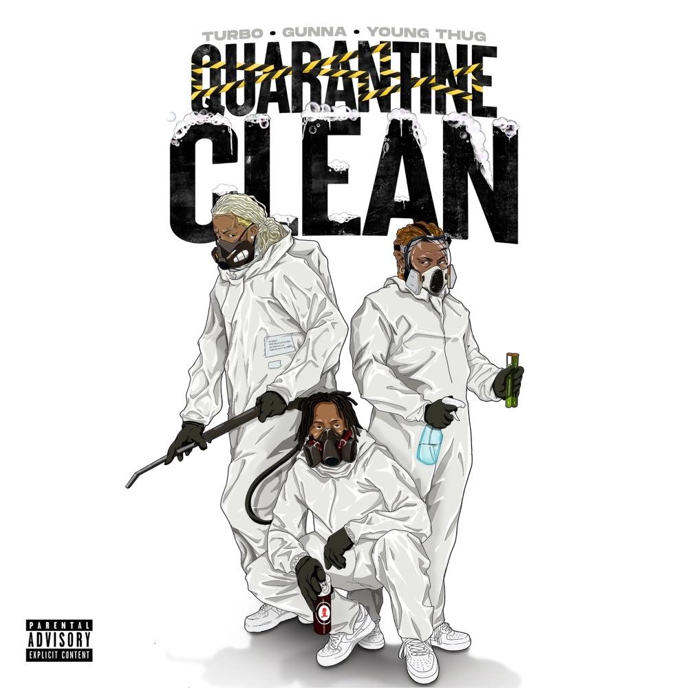 gunna quarantine clean