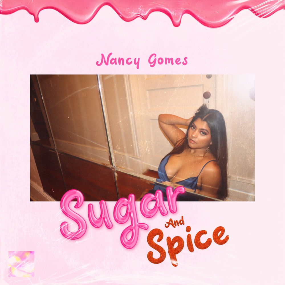 nancy gomes sugar and spice ep stream