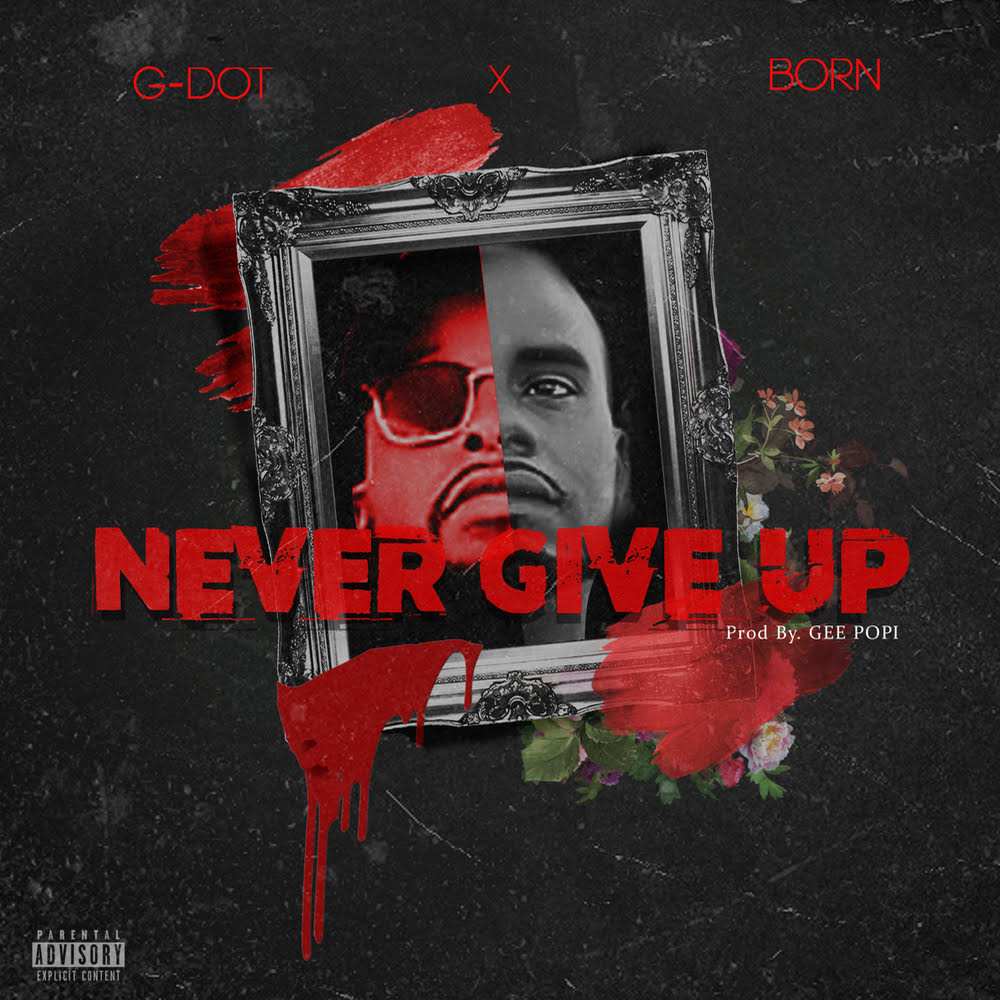 g dot never give up